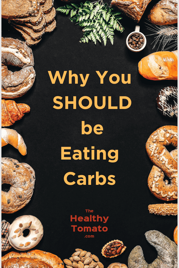 Why You SHOULD be Eating Carbs!